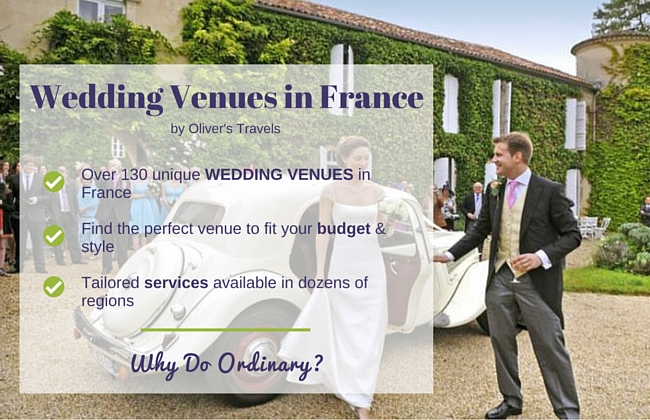 Wedding Venues in France by Olivers Travels