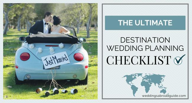 Wedding Planning Checklist - for Destination Weddings Abroad