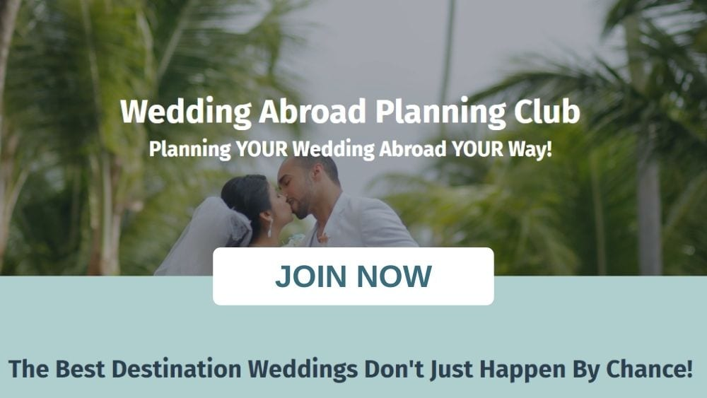 Join the Weddings Abroad Guide Planning Club - Fun & Effective Online Destination Wedding Planning Help 24/7 - Kick Start Your Destination Wedding Planning Today!