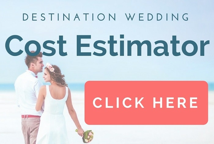 Destination Wedding Cost Estimator - Find out how much your wedding abroad will cost in One Easy Step!