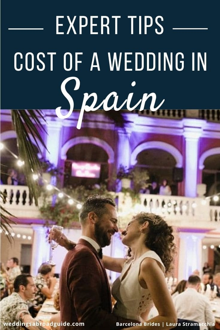 Cost of a Wedding in Spain - Advice & Tips by Barcelona Brides