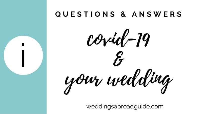 Covid-19 Your wedding Abroad & Coronavirus - Questions & Answers on our Dedicated Facebook Thread