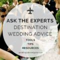 Destiantion Wedding Abroad Expert Tips & Advice form the Experts plus Essential Planning Resources for your Wedding Abroad