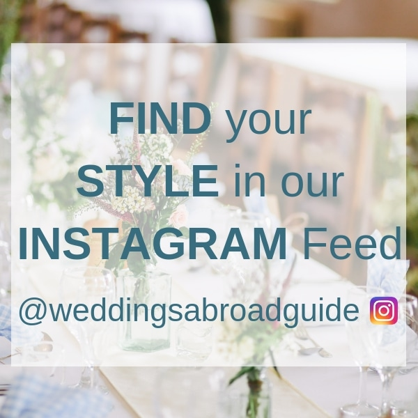 Instagram Destination Wedding Inspiration from Weddings Abroad Guide