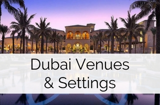 Dubai Destination Wedding Venues & Settings