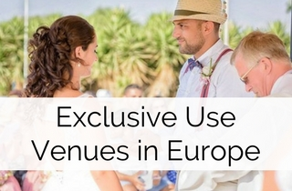 Venue Spotlight - Exclusive Use Wedding Abroad Venues in Europe