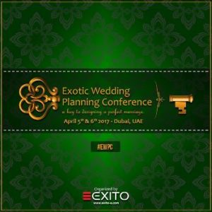 Exotic Wedding Planning Conference Dubai UAE 5th & 6th April. a key to designing a perfect marriage - Find Out More