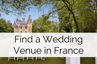 Fnd a Destination Wedding Venue in France find out more at Weddings Abroad Guide