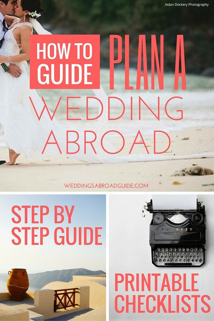 How to get married abroad easy step by step guide for Destination wedding planning guide