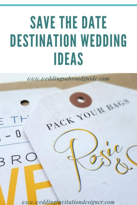 Save The Date - Destination Wedding Ideas & Etiquette