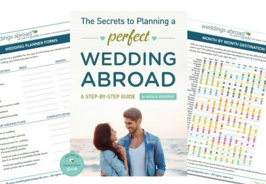 Step by Step Planning Guide - The Essential to have Easy to Follow Planning Guide for Organising a Destination Wedding Abroad by Weddings Abroad Guide