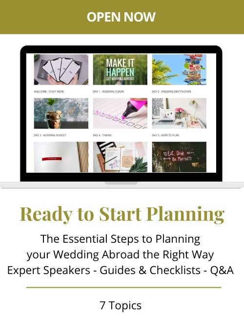 Start Planning your Wedding Abroad - 7 Essential Steps - Wedding Abroad Planning Club