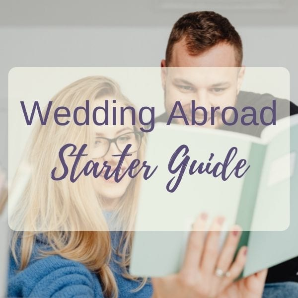 Download our Free Wedding Abroad Getting Started Guide.