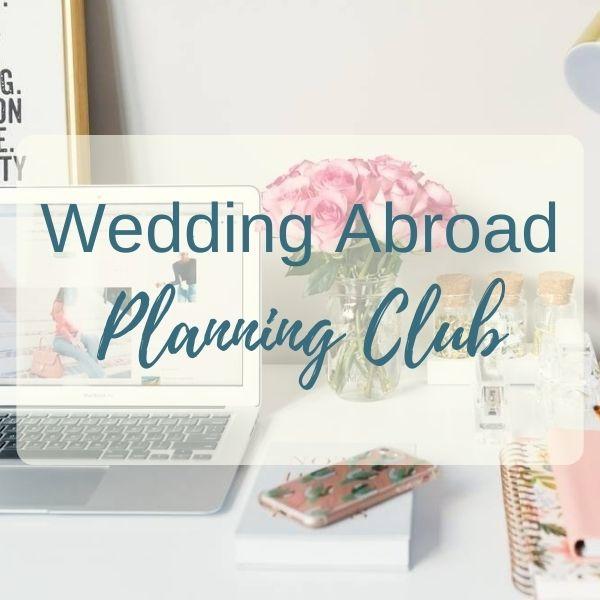 Join our Wedding Abroad Planning Club - 24/7 Online Destination Wedding Planning Help.