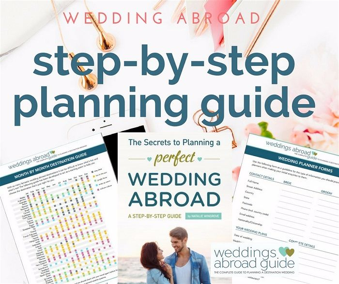 How to Marry Abroad - An Easy to use Step-by-Step Planning Guide, follow online or download your copy with over 170 pages of tips & advice from Weddings Abroad Guide