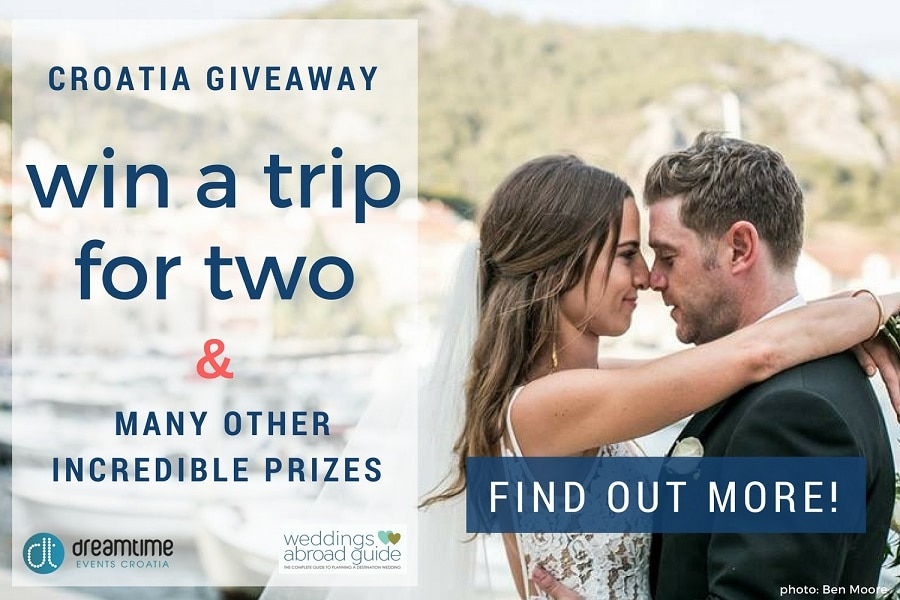Start Planning your Dream Wedding Today with Weddings Abroad Guide - Win a trip to Croatia plus many more prizes to experience firsthand how this beautiful country could be the perfect destination for your wedding abroad | Weddings Abroad Guide & Dreamtime Croatia Wedding & Events Planner