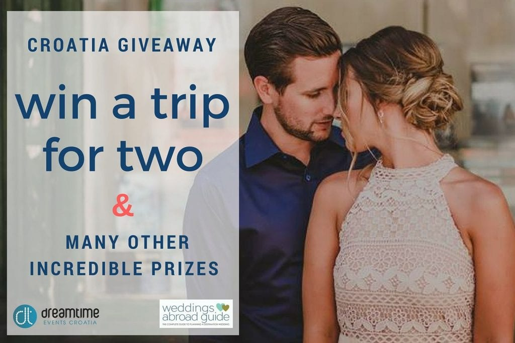 Win a trip to Croatia plus many more prizes to experience firsthand how this beautiful country could be the perfect destination for your wedding abroad   Weddings Abroad Guide & Dreamtime Croatia Wedding & Events Planner